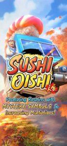 PG SLOT เกมใหม่ Sushi Oishi